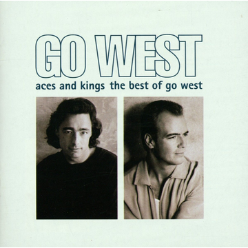 Go West Aces And Kings-The Best Of...