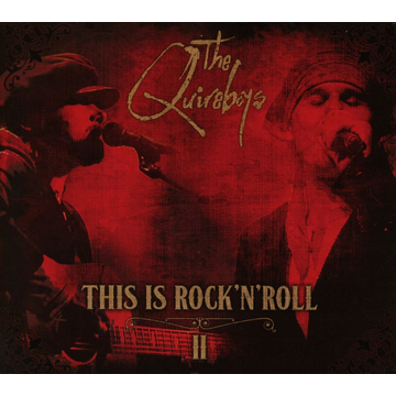 Quireboys This Is Rock 'n' Roll, Vol. 2