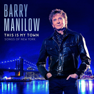 Manilow,Barry This Is My Town: Songs Of New York