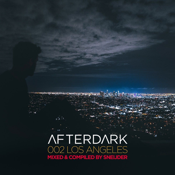 Various Afterdark 002-Los Angeles-Mixed By Sneijder