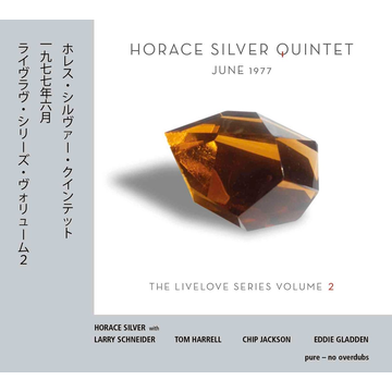 Silver,Horace Quintet June 1977: The Livelove Series, Vol. 2