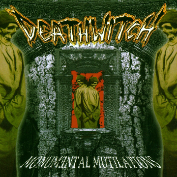 DEATHWITCH MONUMENTAL MUTILATIONS