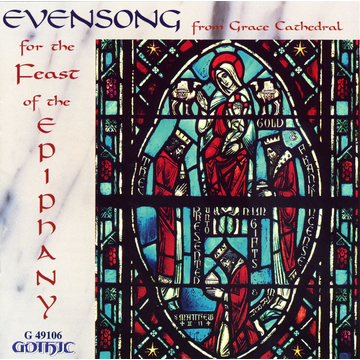 Choir of Grace Cathedral Evensong for Feast of Epiphany
