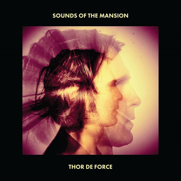 Thor De Force Sounds of the Mansion
