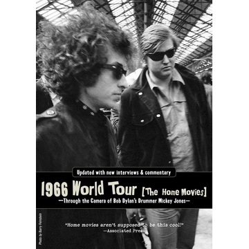 Dylan,Bob 1966 World Tour: The Home Movies