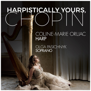 Orliac,Colin-Marie Harpistically Yours, Chopin