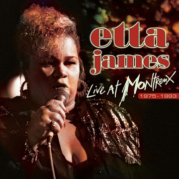 James,Etta Live At Montreux 75-93