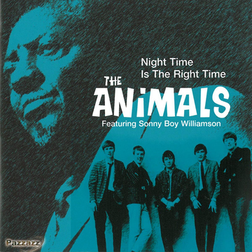 Animals,The Feat. Williamson,Sonny Boy Night Time Is The Right Time