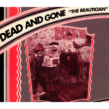 DEAD AND GONE Beautician