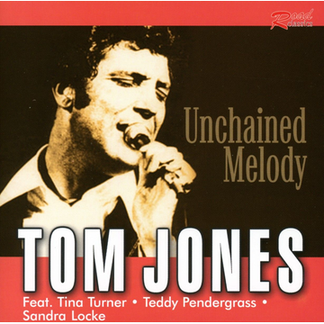 Jones,Tom Unchained Melody