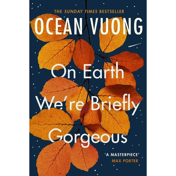 Vuong, Ocean On Earth We're Briefly Gorgeous