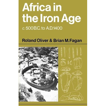Oliver, Roland Africa in the Iron Age