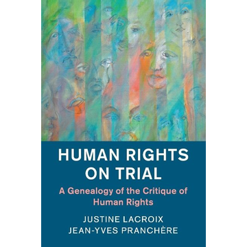 Lacroix, Justine Human Rights on Trial
