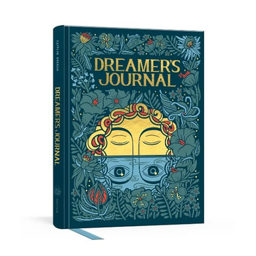 Keegan, Caitlin Dreamer's Journal: An Illustrated Guide to the Subconscious