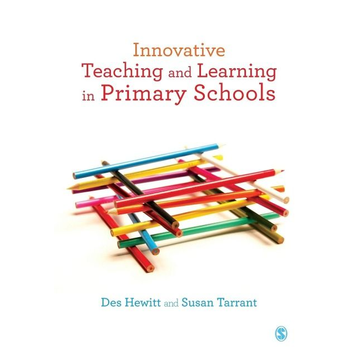 Hewitt, Des Innovative Teaching and Learning in Primary Schools