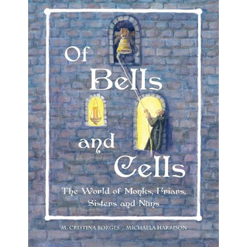 Borges, M. Cristina Of Bells and Cells