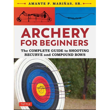 Marinas, Amante P. Archery for Beginners