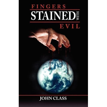 Class, John Fingers Stained with Evil