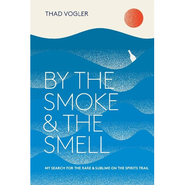 Vogler, Thaddeus ISBN By the Smoke and the Smell