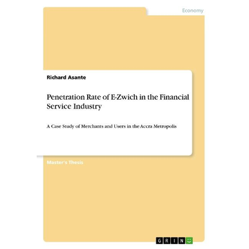 Asante, Richard Penetration Rate of E-Zwich in the Financial Service Industry