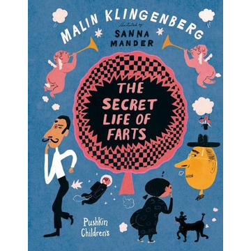 Klingenberg, Malin The Secret Life of Farts