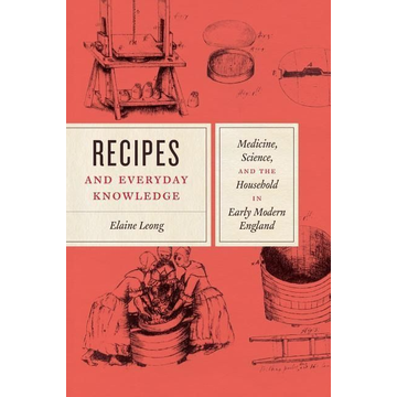Leong, Elaine Recipes and Everyday Knowledge