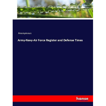 Anonymous Army-Navy-Air Force Register and Defense Times