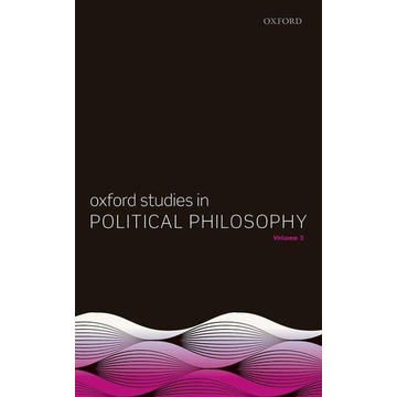 Sobel, David ISBN Oxford Studies in Political Philosophy Volume 3 book English Hardcover 304 pages