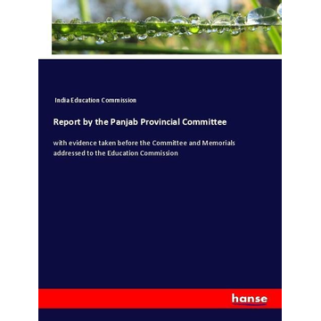 India Education Commission Report by the Panjab Provincial Committee