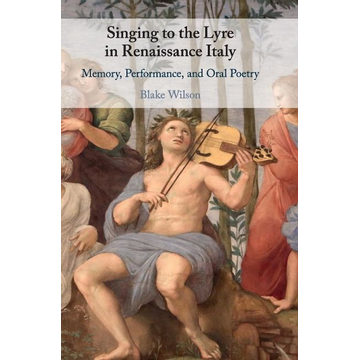 Wilson, Blake Singing to the Lyre in Renaissance Italy