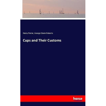 Porter, Henry Cups and Their Customs