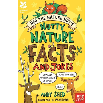 Seed, Andy National Trust: Ned the Nature Nut's Nutty Nature Facts and Jokes