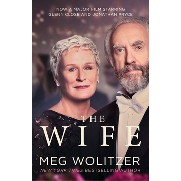 Wolitzer, Meg The Wife. Film Tie-In