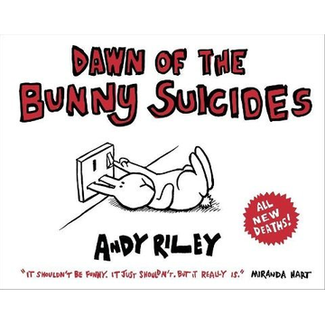 Riley, Andy Dawn of the Bunny Suicides