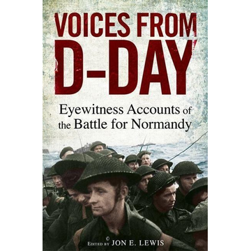 Lewis, Jon E. Voices from D-Day
