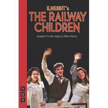 Nesbit, E. Playwrights Canada Press The Railway Children book Paperback 96 pages
