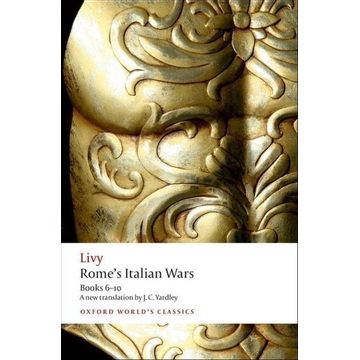 Livy ISBN Rome's Italian Wars ( Books 6-10 ) 448 pages English