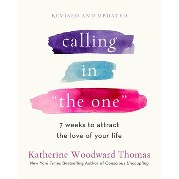Thomas, Katherine Woodward Calling in The One Revised and Updated