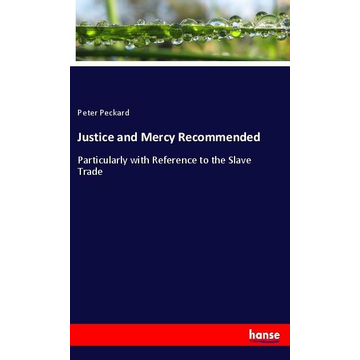 Peckard, Peter Justice and Mercy Recommended