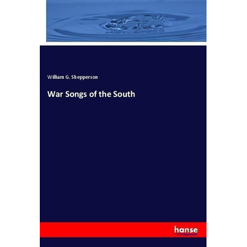 Shepperson, William G War Songs of the South