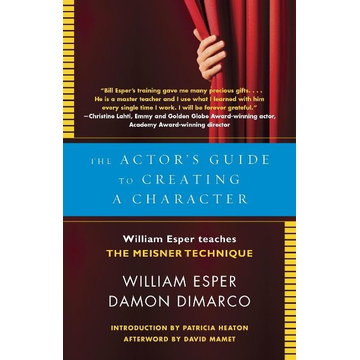 Esper, William The Actor's Guide to Creating a Character