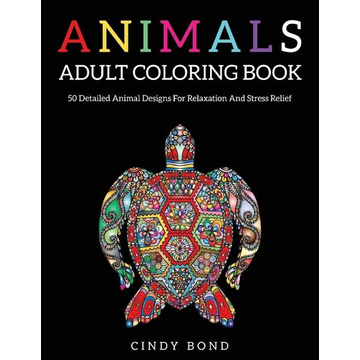 Bond, Cindy Animals Adult Coloring Book