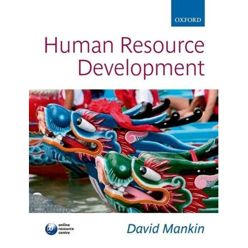 Mankin, David (Formely Senior Lecturer in Human Resource Management at University of Wales Institute, Cardiff) Human Resource Development