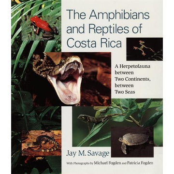 Savage, Jay M. The Amphibians and Reptiles of Costa Rica