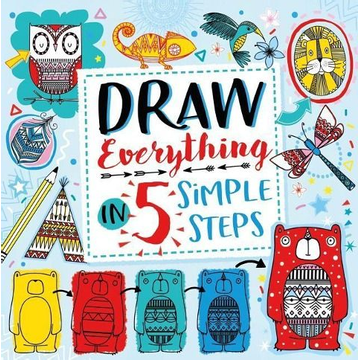 Gunnell, Beth Draw Everything in 5 Simple Steps