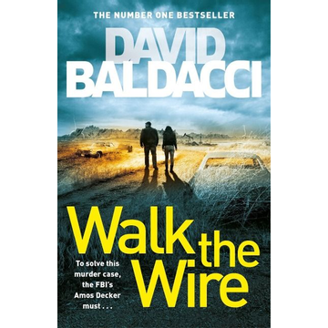 Baldacci, David Walk the Wire