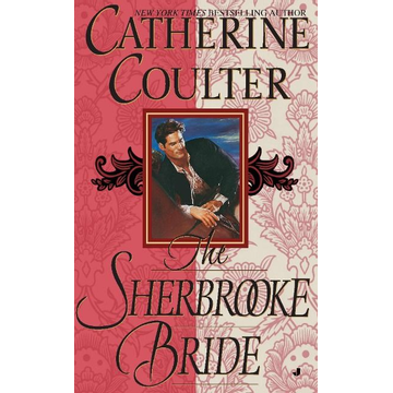 Coulter, Catherine The Sherbrooke Bride: Bride Series