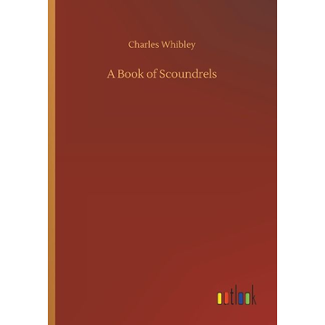 Whibley, Charles A Book of Scoundrels
