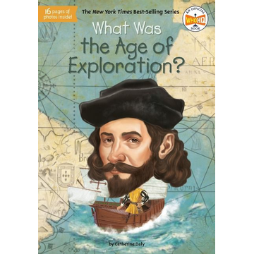 Daly, Catherine What Was the Age of Exploration?