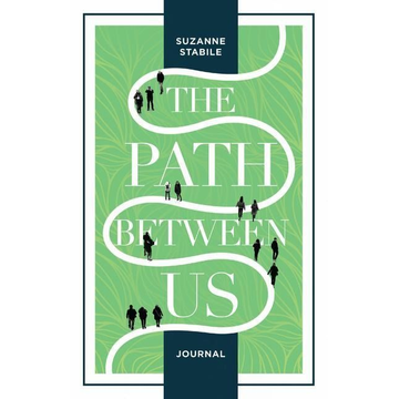 Stabile, Suzanne The Path Between Us Journal